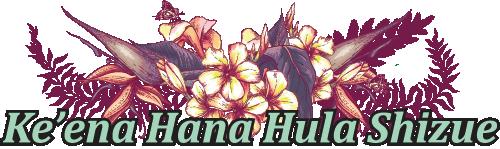 Ke`ena Hana Hula Shizue
